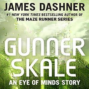 Gunner Skale: An Eye of Minds Story Audiobook