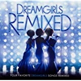 Dreamgirls: Remixed
