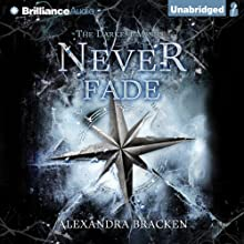 Never Fade: Darkest Minds, Book 2 (       UNABRIDGED) by Alexandra Bracken Narrated by Amy McFadden