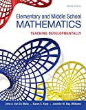 Elementary and Middle School Mathematics: Teaching Developmentally, Enhanced Pearson eText with Loose-Leaf Version -- Access Card Package (9th Edition) (Teaching Student-Centered Mathematics Series)