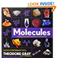 Molecules: The Elements and the Architecture of Everything