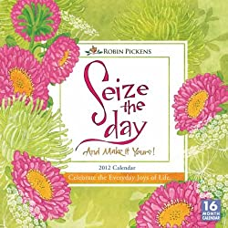 Seize the Day 2012 Wall Calendar 12&quot; X 12&quot;