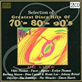 Various Artists Selection of Greatest Disco Hits of 70's 80's 90's