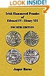 Irish Hammered Pennies  of Edward IV...