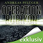 Operation Rubikon | Andreas Pflüger