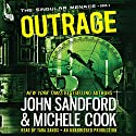 Outrage: The Singular Menace, Book 2 (       UNABRIDGED) by John Sandford, Michele Cook Narrated by Tara Sands