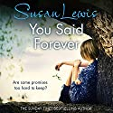 You Said Forever Audiobook by Susan Lewis Narrated by Julia Franklin