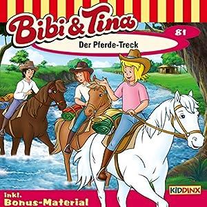 Der Pferde-Treck (Bibi und Tina 81) Hörspiel