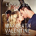 Love So Hot: The Lawson Brothers, Book 1 Audiobook by Marquita Valentine Narrated by Piper Goodeve
