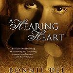 A Hearing Heart   Bonnie Dee