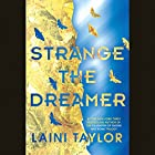 Strange the Dreamer Audiobook by Laini Taylor Narrated by Steve West