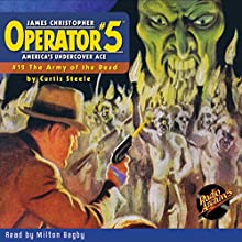 Operator #5 #12, March 1935 Audiobook by Curtis Steele,  Radio Archives Narrated by Milton Bagby