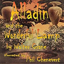 Alladin and the Wonderful Lamp (       UNABRIDGED) by Walter Crane Narrated by Phil Chenevert