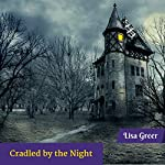 Cradled by the Night: Northeastern Gothic Mysteries, Book 2 | Lisa Greer