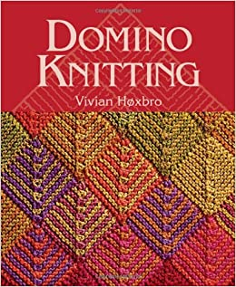 Domino Knitting Blanket Pattern : Domino Knitting (Knitting Technique series): Vivian Hoxbro ...