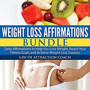 Weight Loss Affirmations Bundle Audiobook