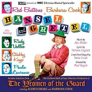 Hansel and Gretel / The Yeomen of the Guard (Original TV Cast)