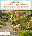 Free-Range Chicken Gardens: How to Cr...