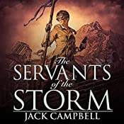 The Servants of the Storm: The Pillars of Reality, Book 5 | Jack Campbell