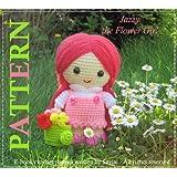 Jazzy the Flower Girl - Amigurumi Doll Crochet Patternby Sayjai
