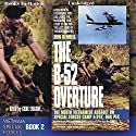 The B-52 Overture: Vietnam Special Forces, Book 2 Audiobook by Don Bendell Narrated by Gene Engene