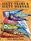 Sixty Years & Sixty Heroes: A Celebration of Minnesota Sports