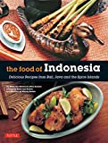 img - for The Food of Indonesia: Delicious Recipes from Bali, Java and the Spice Islands book / textbook / text book