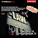 The Law of Superheroes | James Daily,Ryan Davidson