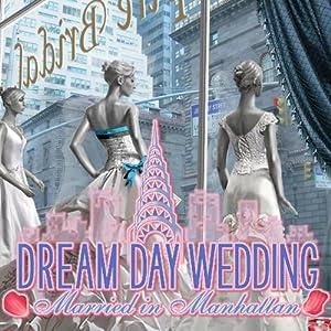 Dream Day Wedding Married in Manhattan [FR] [Multi]