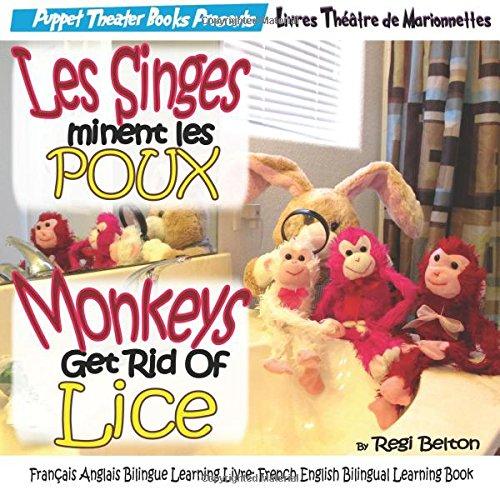 les-singes-eliminent-les-poux-monkeys-get-rid-of-lice-francais-anglais-bilingue-learning-livre-frenc