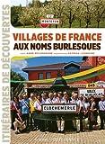 """Afficher """"Villages de France aux noms burlesques"""""""