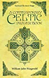 img - for A Contemporary Celtic Prayer Book Revised Hardcover Edition book / textbook / text book