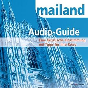 Reiseführer Mailand Hörbuch