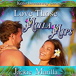 Love Those Hula Hips Audiobook