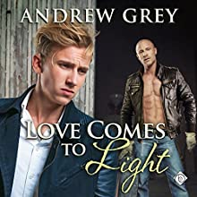 Love Comes to Light: Senses Series, Book 6 Audiobook by Andrew Grey Narrated by Greg Tremblay