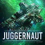 Juggernaut: The Ixan Prophecies Trilogy, Book 2 | Scott Bartlett