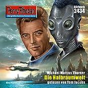 Die Halbraumwelt (Perry Rhodan 2434) | Michael Marcus Thurner