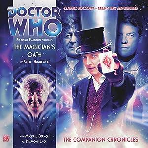Doctor Who - The Companion Chronicles - The Magician's Oath Hörbuch von Scott Handcock Gesprochen von: Richard Franklin, Michael Chance