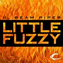 Little Fuzzy (       UNABRIDGED) by H. Beam Piper Narrated by Peter Ganim