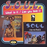 What Is It/Can You Feel It Soul