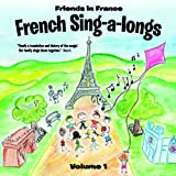French Sing-a-longs Vol. 1