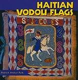 Haitian Vodou Flags (Folk Art and Artists) (1617030171) by Polk, Patrick Arthur