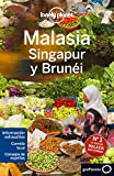 Malasia, Singapur Y Brunéi 3 (Lonely Planet-Guías de país)