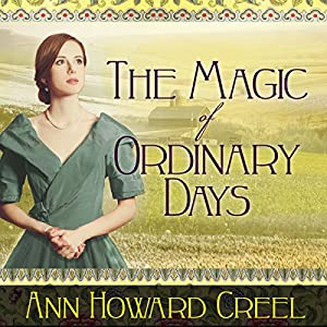 The Magic of Ordinary Days Audiobook