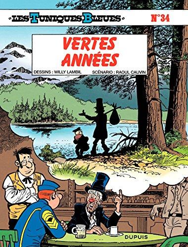 Les Tuniques Bleues - Tome 34 - VERTES ANNEES