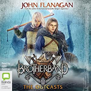 The Outcasts: The Brotherband Chronicles, Book 1 | [John Flanagan]