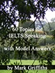 60 Topics for IELTS Speaking with Mod...