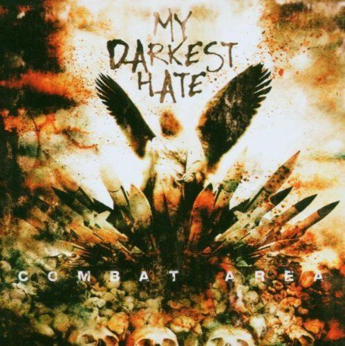 Combat Area by My Darkest Hate (2006-04-17)