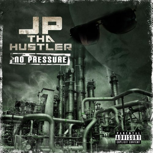 Jp Tha Hustler - No Pressure