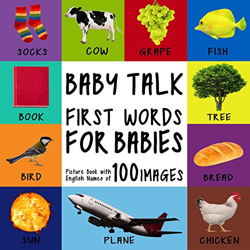 Baby Talk - First Words For Babies: Picture Book With English Names Of 100 Images (Toddlers Learn To Speak) front-117535